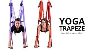 Yoga Trapeze / Yoga Swing - Setting & Hanging Instructions