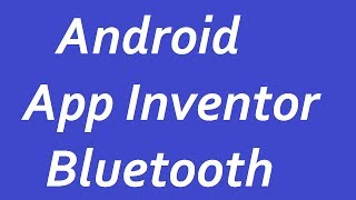 getlinkyoutube.com-ANDROID App Inventor Bluetooth Arduino по РУССКИЙ пишим приложение для ANDROID BluetoothClient