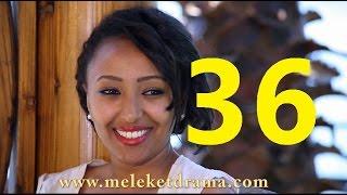 getlinkyoutube.com-Meleket Drama መለከት - Episode 36
