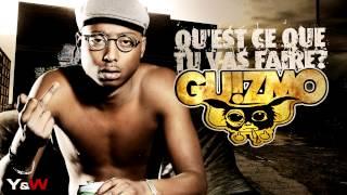 Guizmo - Qu'est Ce Que Tu Vas Faire