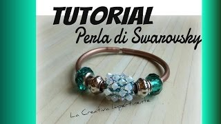 DIY Tutorial swarovski beads - Perla o componente per bracciale caucciù - beaded beads