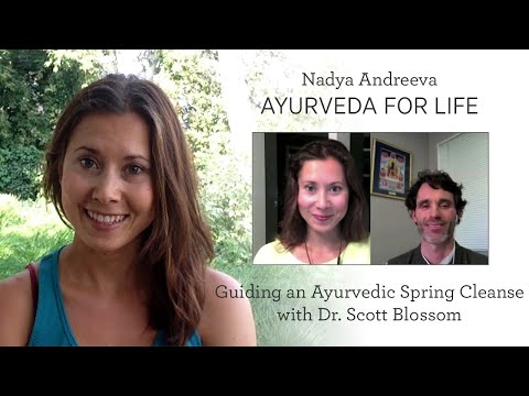 Guiding An Ayurvedic Spring Cleanse with Dr. Scott Blossom