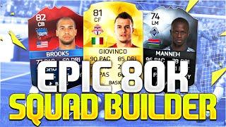 getlinkyoutube.com-EPIC 80K SQUAD BUILDER!!! Ft. iMOTM Brooks & SIF Manneh | FIFA 16 Ultimate Team