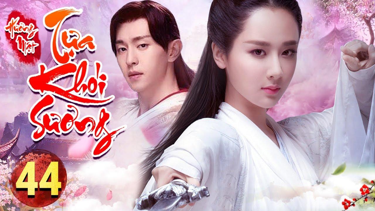 PHIM HAY 2020 | HƯƠNG MẬT TỰA KHÓI SƯƠNG - Tập 44  | Phim Bộ Trung Quốc Hay Nhất 2020