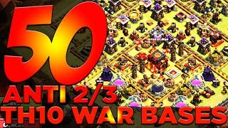 50 x ANTI 2/3 STAR TH10 War Bases For Your Clan Wars!! | Clash of Clans