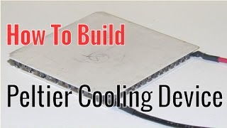 getlinkyoutube.com-How To Build A Peltier Cooling Device