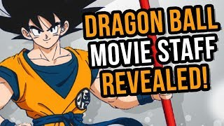 DRAGON BALL MOVIE 20 STAFF UNVEILED & EXPLAINED - HYPE!