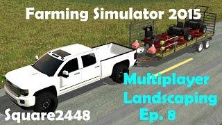 getlinkyoutube.com-FS15: Multiplayer Landscaping Ep.8