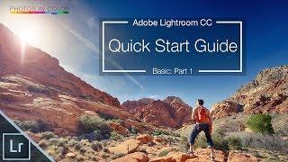 getlinkyoutube.com-Lightroom 6 / CC Tutorial - Quick Start Guide