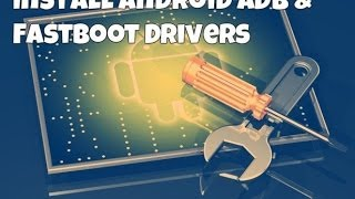 getlinkyoutube.com-Android ADB and Fastboot Drivers Setup Guide [Windows]