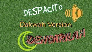 Despacito Versi Dakwah Malay Version(Tarbiah Sentap Cover) Animated Lyric