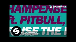 getlinkyoutube.com-Hampenberg & Alexander Brown ft. Pitbull, Fatman Scoop & Nabiha - Raise The Roof (Firebeatz Remix)