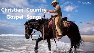 Christian Country Gospel Songs