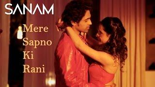 getlinkyoutube.com-Mere Sapno Ki Rani | Sanam