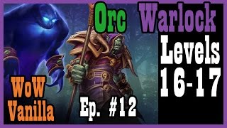 Putting the Voidwalker to use and more Samophlange! Ep. #12 (Vanilla World of Warcraft Nostalrius)