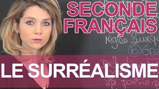 Le Surréalisme - Français - Seconde - Les Bons Profs