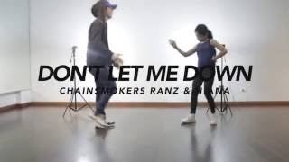 The Chainsmokers - Don't Let Me Down Dance Choreography | Ranz & Niana