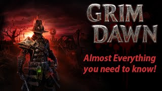 getlinkyoutube.com-Grim Dawn Gameplay | Almost Everything you need to know | Game Mechanics | Basics | Beginners Guide