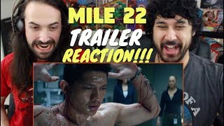MILE 22 | Official TRAILER REACTION & REVIEW!!!