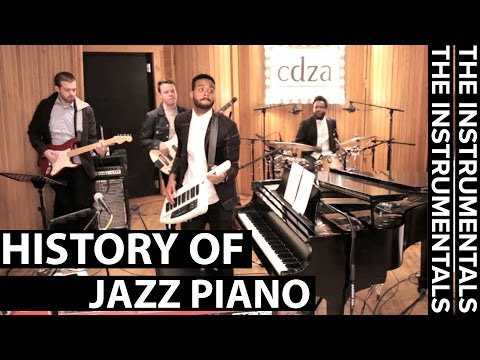 History of Jazz Piano (THE INSTRUMENTALS - Episode 5)