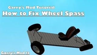 getlinkyoutube.com-Garry's Mod Tutorial    :    How to Fix Wheel Spass