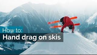 getlinkyoutube.com-How to hand drag on skis