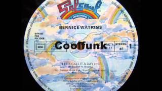 """getlinkyoutube.com-Bernice Watkins - Let's Call It A Day (12"""" Funk 1984)"""