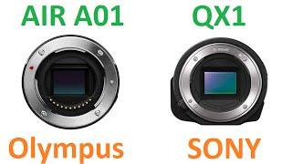 getlinkyoutube.com-Olympus AIR A01 vs SONY QX1
