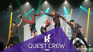 QUEST CREW | Hit The Floor Lévis #HTF2015