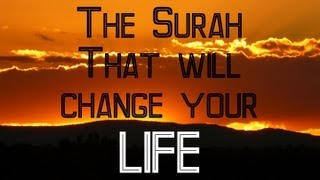 getlinkyoutube.com-THE SURAH THAT WILL CHANGE YOUR LIFE ||MUST WATCH||