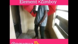 Number one element ft Zimboy .....