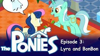 getlinkyoutube.com-My Little Pony in The Sims - Episode 3 - Lyra and Bon Bon