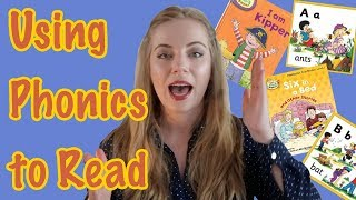 Learning to Read Using Phonics | Teach Your Child to Read
