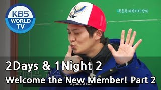getlinkyoutube.com-2 Days & 1 Night - Welcome the New Member! Ep.2 (2013.05.05)