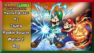getlinkyoutube.com-M&LSS-[Hacked Fights #17]- Mario & Luigi Vs Jojora, Rookie/Bowser, Morton and Roy