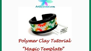 "getlinkyoutube.com-Polymer Clay Tutorial - ""Magic Template"" - Lesson #34"