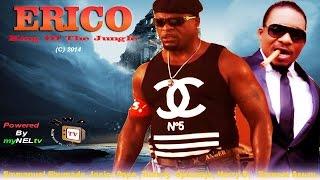 getlinkyoutube.com-Erico    - 2014 Latest Nigerian Nollywood Movie