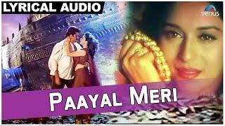 Paayal Meri Full Song With Lyrics   Rajkumar   Anil Kapoor, Madhuri Dixit