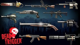 getlinkyoutube.com-Dead Trigger | All Weapons