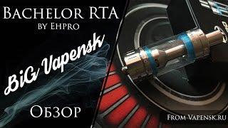 getlinkyoutube.com-Bachelor RTA by Ehpro / Обзор