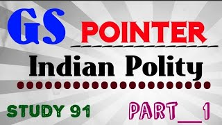 GS Pointer👉Polity-1