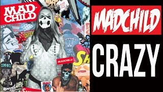 Madchild - Crazy