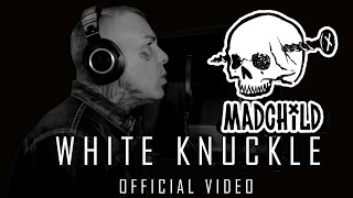 Madchild - White Knuckles