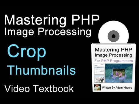 PHP Image Crop Thumbnail Function Tutorial jpg gif png Resize On the Fly
