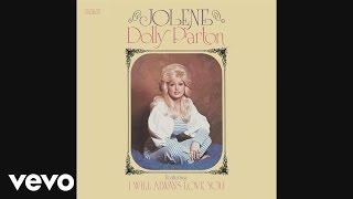 Dolly Parton - Jolene (Audio) width=