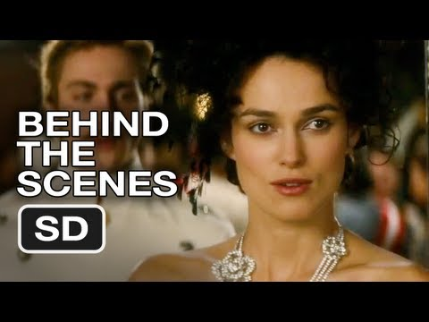 Anna Karenina Behind the Scenes (2012) - Keira Knightley Movie HD