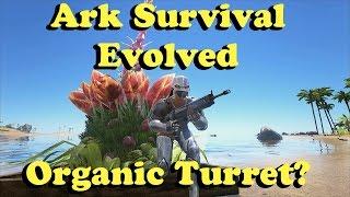 getlinkyoutube.com-Ark Survival Evolved: Organic Turret! Plant Species X