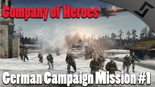 getlinkyoutube.com-Company of Heroes 2 - German Campaign Mission #1