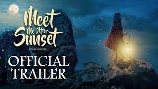 OFFICIAL TRAILER FILM MEET ME AFTER SUNSET | TAYANG TANGGAL 22 FEBRUARI 2018 DI BIOSKOP