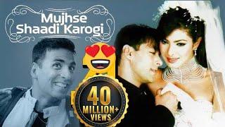 Mujhse Shaadi Karogi   Superhit Comedy Film & Songs   Salman Khan   Priyanka Chopra   Akshay Kumar